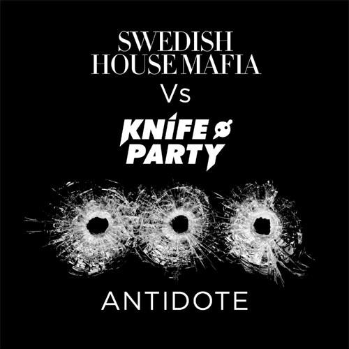 Swedish House Mafia Knife Party Antidote Vocal Mix