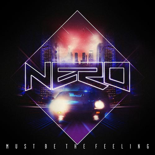 Nero Must Be The Feeling SebastiAn Remix