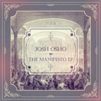 Josh Osho The Manifesto EP