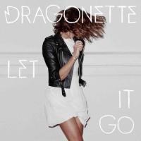 Dragonette Let It Go The Knocks Remix