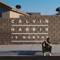 Calvin Harris 18 Months Album Stream