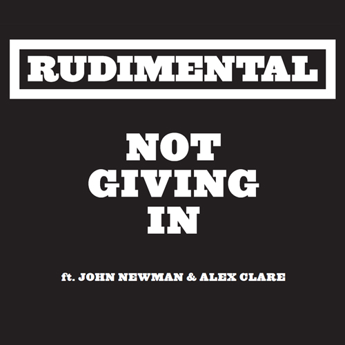 Rudimental Not Giving In