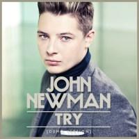 John Newman Try