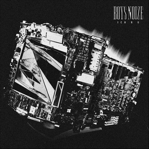 Boys Noize Ich R U Justice Remix