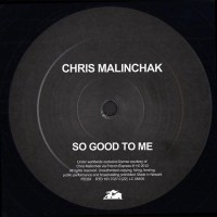 Chris Malinchak So Good To Me SPY Remix