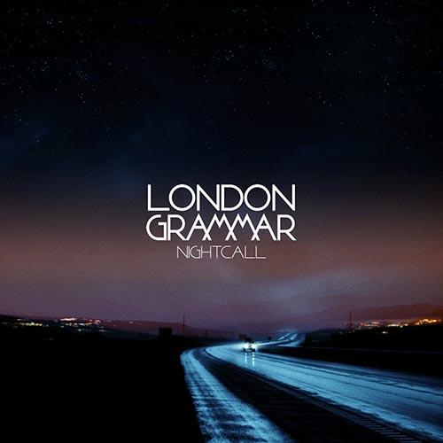 London Grammar Nightcall Freemasons Remix