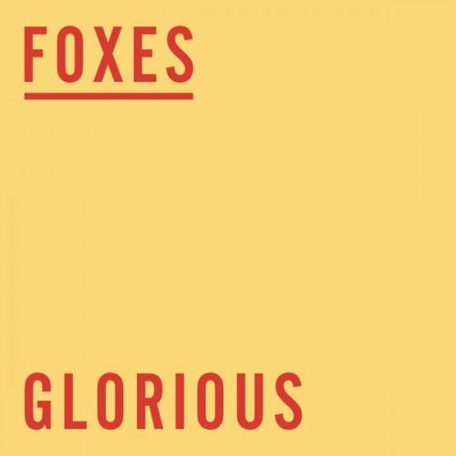 foxes glorious