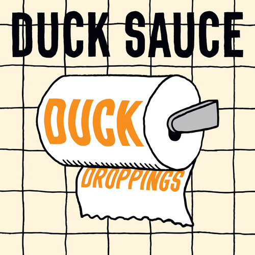 Duck Sauce Duck Droppings