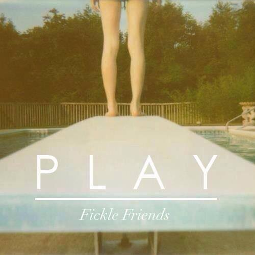 Fickle Friends Play
