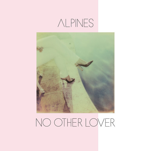 Alpines No Other Lover