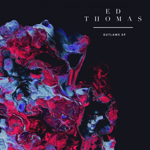 Ed Thomas Outlaws EP