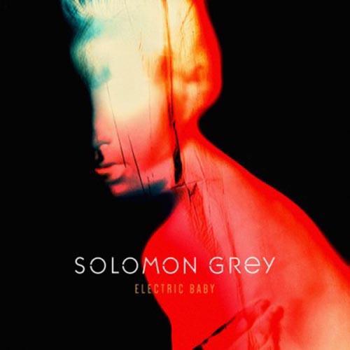 Solomon Grey Electric Baby
