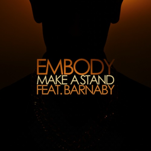 Embody - Make A Stand feat. Barnaby