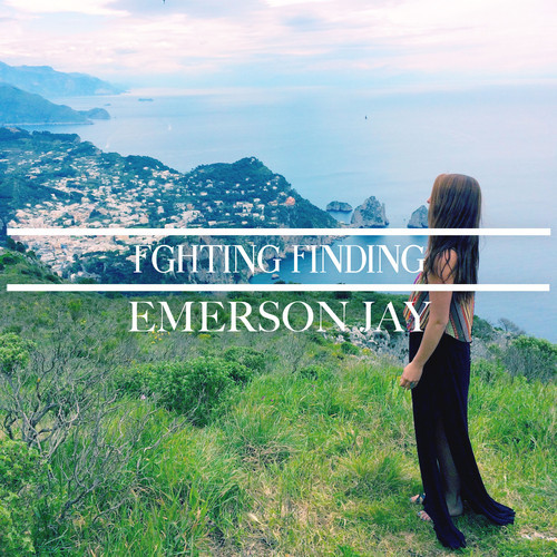 Emerson Jay - FGHTING FINDING