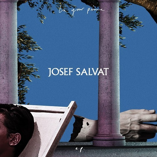 Josef Salvat In Your Prime