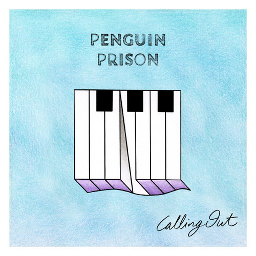 Penguin Prison Calling Out Single