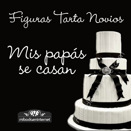 Figuras Tarta Mis Papás se casan