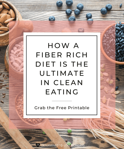 How a fiber rich diet is the ultimate in clean eating