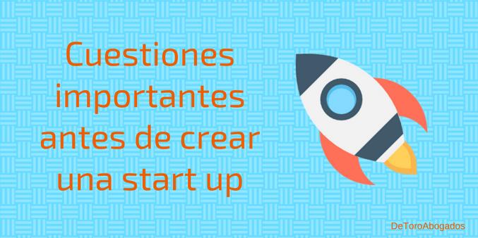 cuestiones importantes antes de crear start up