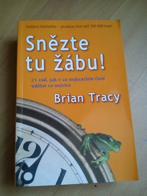 Snězte tu žábu- B. Tracy