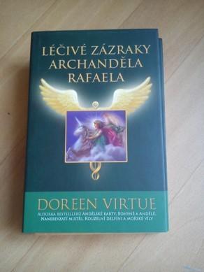 Léčivé zázraky archanděla Rafaela- Doreen Virtue