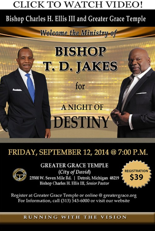 SEP 12: T  D  Jakes at Greater Grace Temple – DetroitGospel com