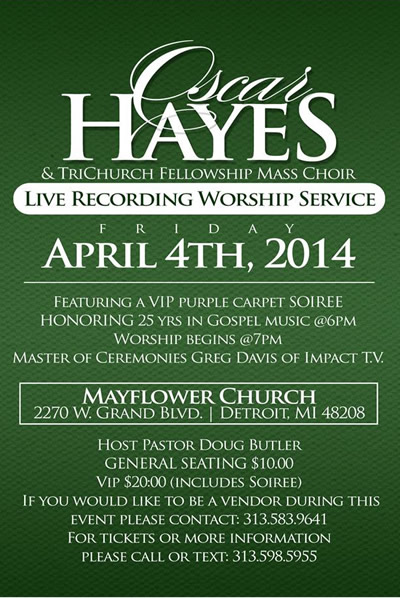 APR 4: Oscar Hayes & TriChurch Fellowship Mass Choir's Live Recording Worship Service