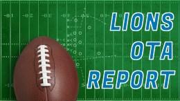 Detroit Lions OTA Report