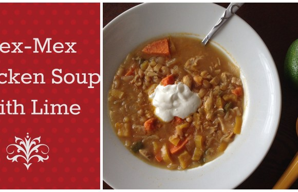 Hearty Tex-Mex Lime Chicken Soup
