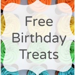 Free Birthday Treats