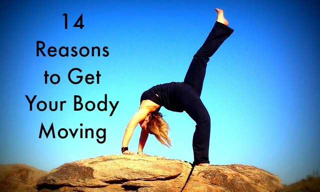 14 Reasons to Get Your Body Moving and Keep Your Mind Active