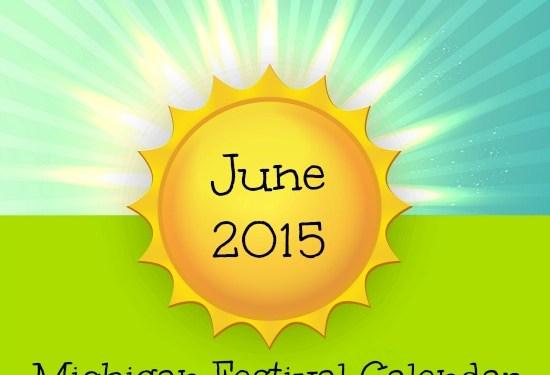 June Michigan Festivals