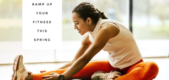 4 Ways To Ramp Up Your Fitness