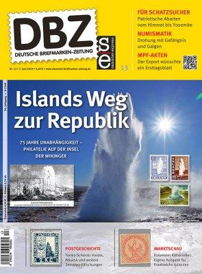 Deutsche Briefmarken Zeitung 13/2019 mit Titelthema Island wird Republik ab 7. Juni im Handel
