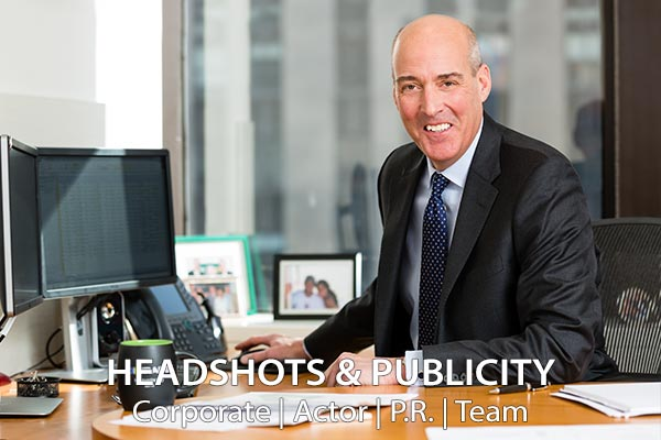 Headshot and Publicity Photos: Corporate, Actors, P.R. and Team Portraits