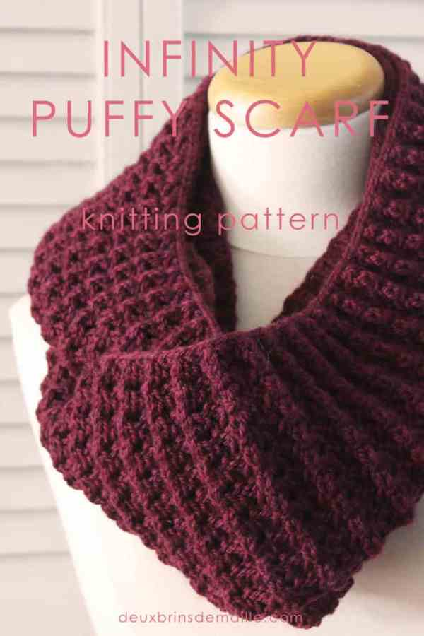Knitting Pattern Infinity Puffy Scarf | With this cowl, you can make 1 or 2 turns around your neck. Supple, thick, you will stay warm during the coldest days of winter. Knit it and be proud to wear it!
