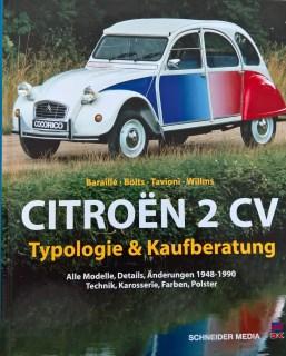 Citroën 2 CVAlle Modelle, Details, Aenderungen 1948-1990 Technik, Karosserie, Farben, Polster