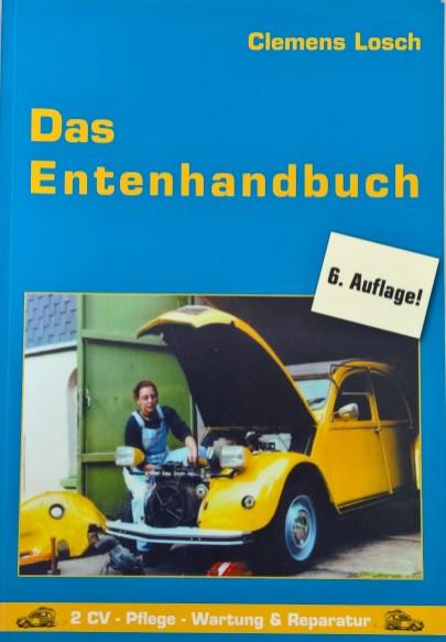 Das EntenhandbuchDas Standardwerk für Schrauber schlechthin vom Döschwo-Papst aus Berlin!