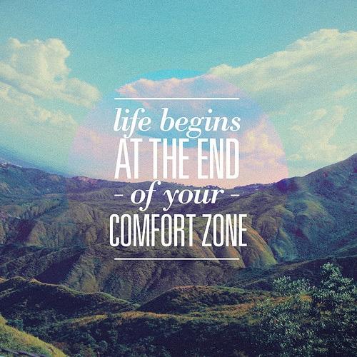 La vie commence là où prend fin votre zone de confort