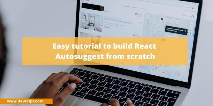 build React Autosuggest from scratch