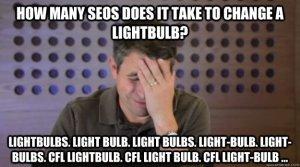SEO Facepalm How many SEOs does it take?