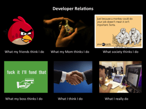 Developer Relations What I Really DO