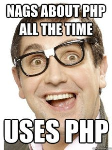 Nags About PHP All The Time Uses PHP