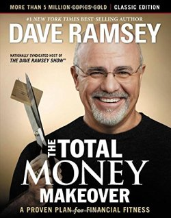 The Total Money Makeover Classic Edition - from personal finance blog