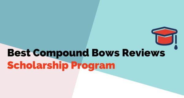 BestCompoundBowsReviews Scholarship