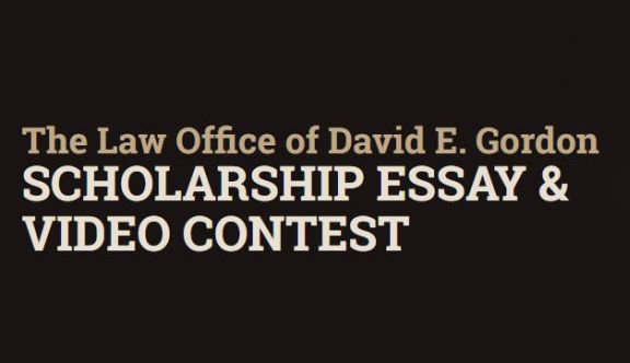 Law Office of David E. Gordon Scholarship Essay & Video Contest