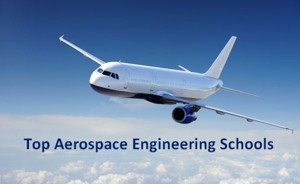 Top Aerospace Engineering Schools