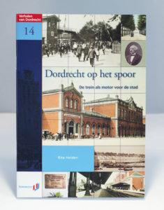 Dordrecht op het spoor