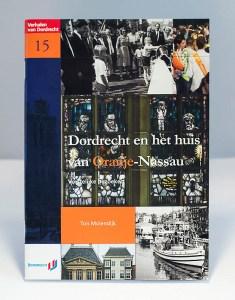 Dordrecht en het huis van Oranje-Nassau