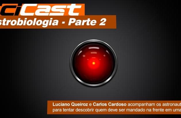 Scicast #16: Astrobiologia Parte 2